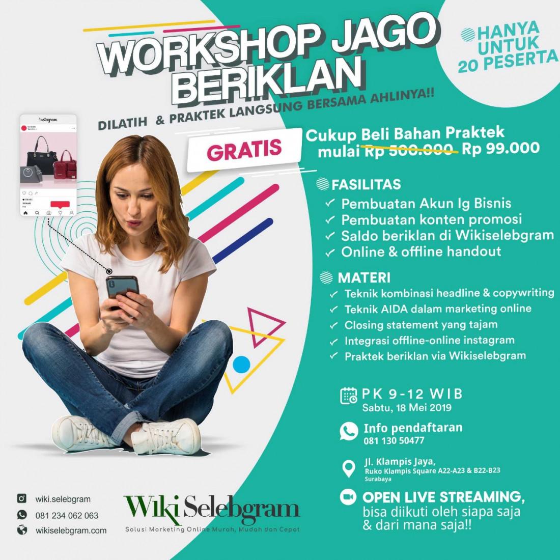 Workshop Jago Beriklan, Dilatih & Praktek Langsung bersama Ahlinya