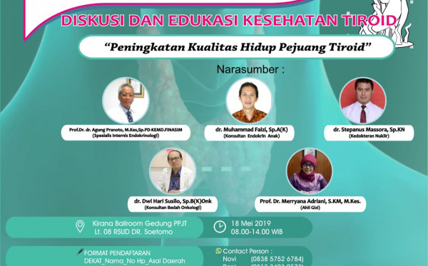 "Diskusi dan Edukasi Kesehatan Tiroid ""Peningkatan Kualitas Hidup Pejuang Tiroid"""